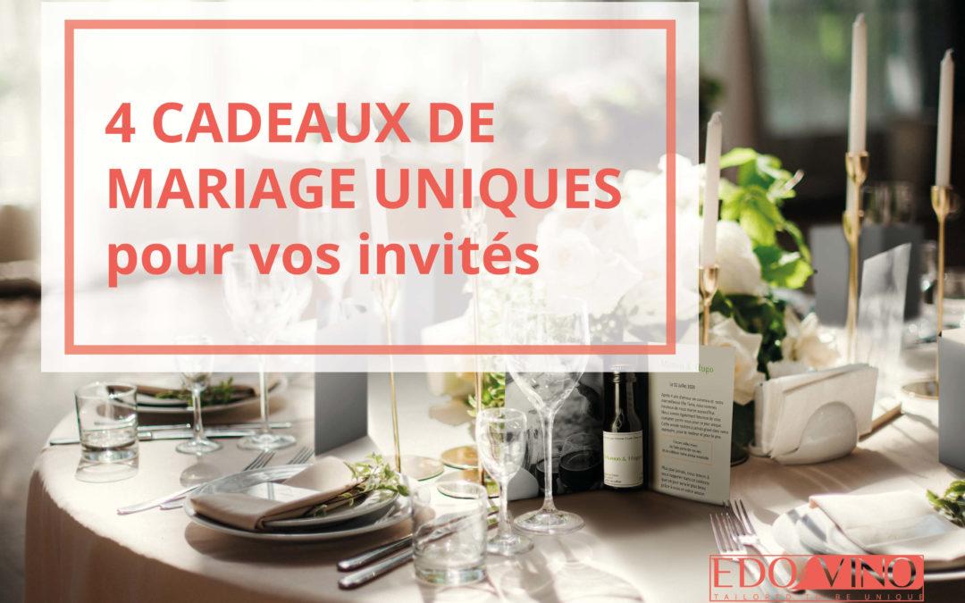 4 Cadeaux de mariages invités originaux
